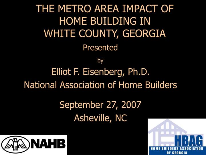 The metro area impact of home building in white county georgia