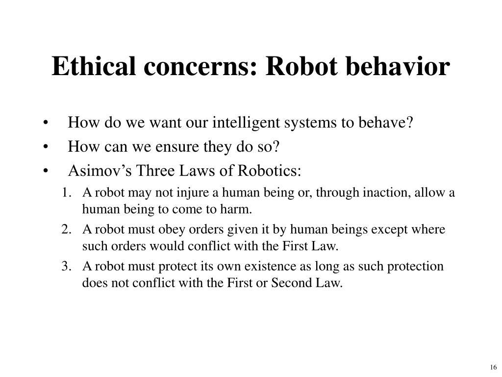 Ethical concerns: Robot behavior