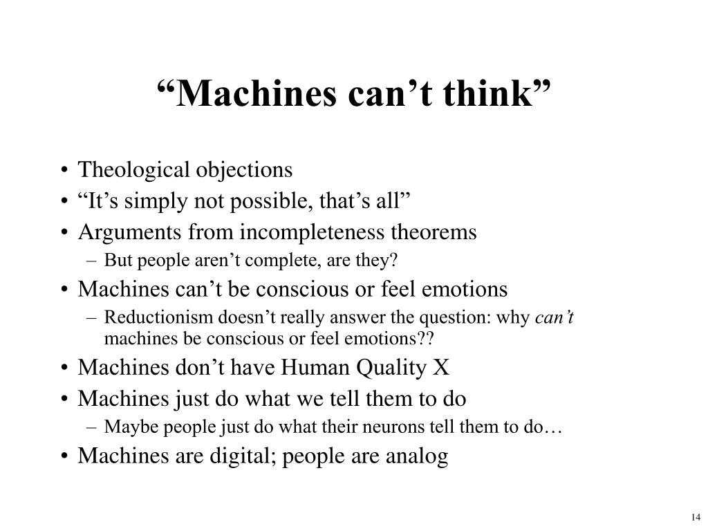 """""""Machines can't think"""""""