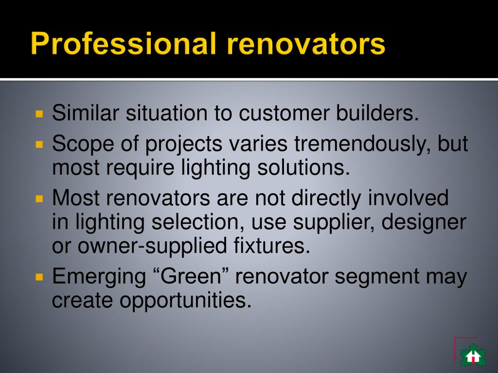 Professional renovators
