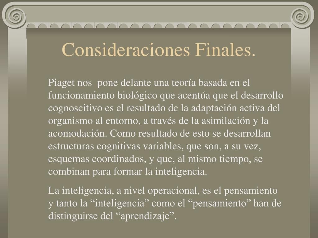 Consideraciones Finales.
