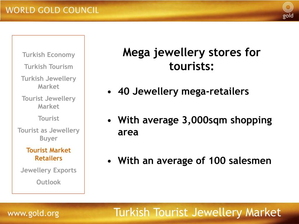 Mega jewellery stores for tourists: