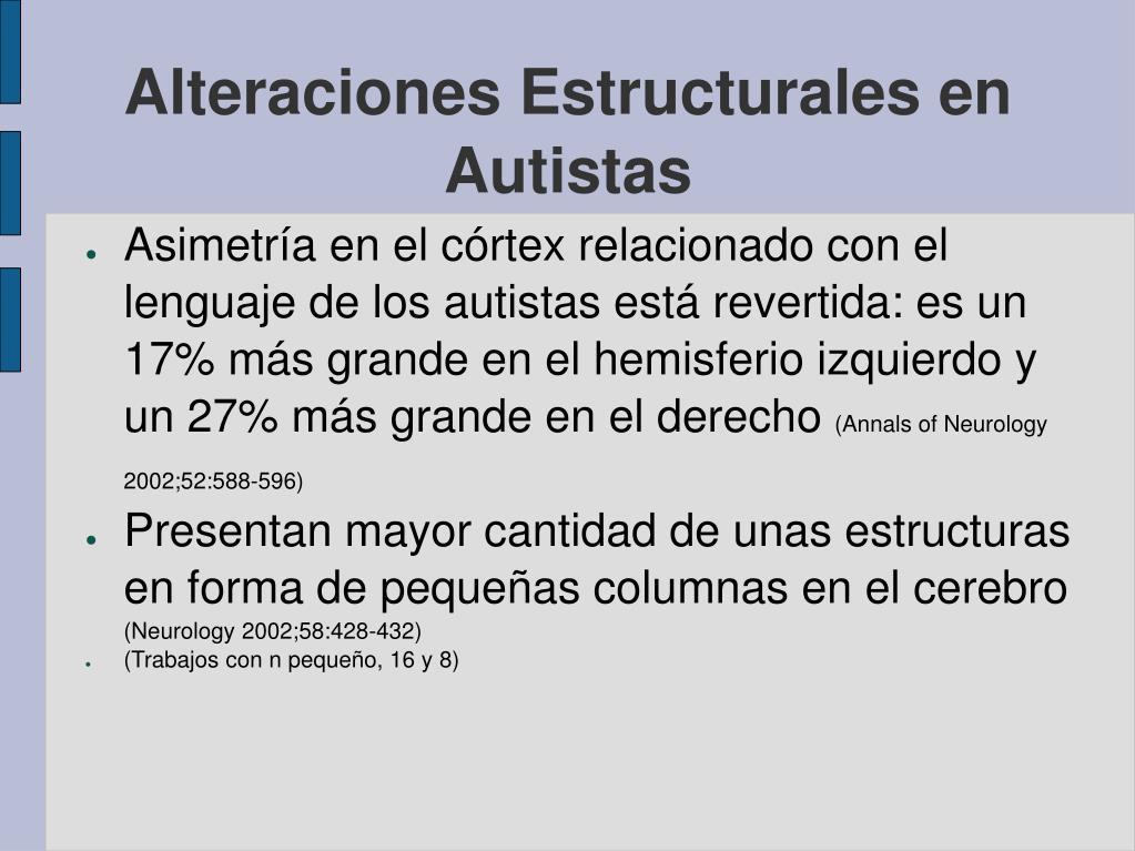 Alteraciones Estructurales en Autistas