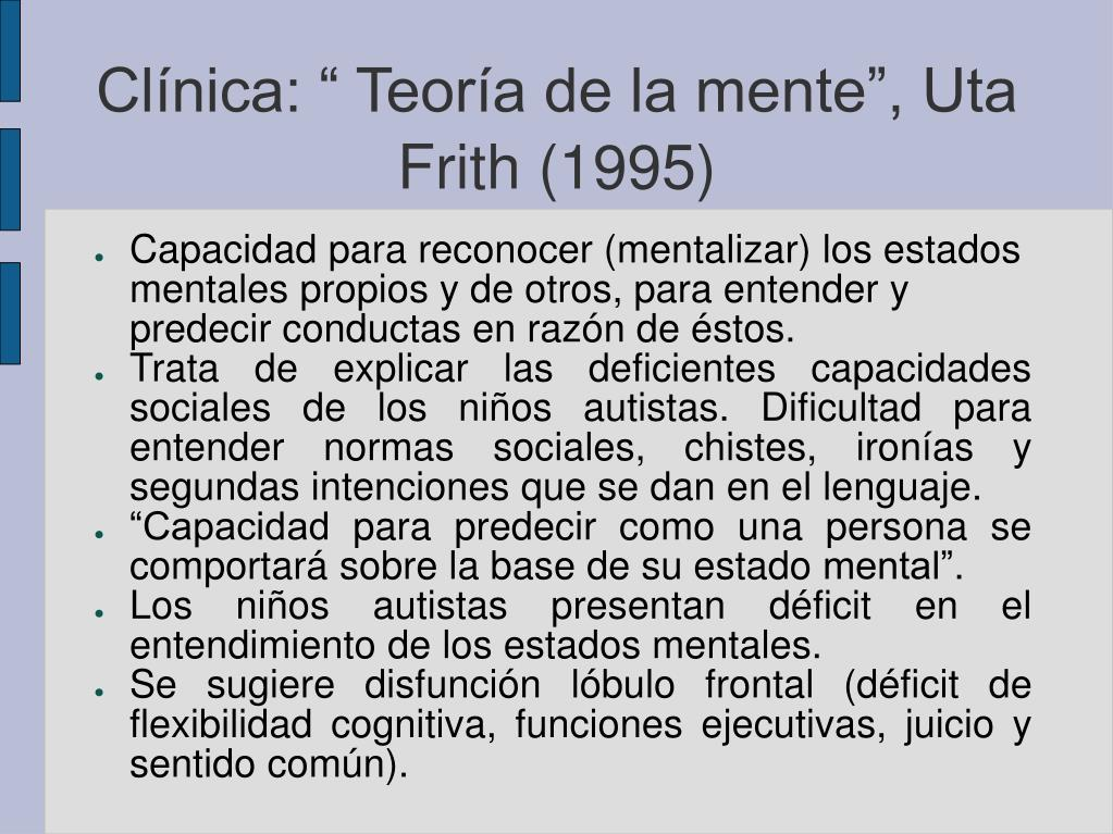 """Clínica: """" Teoría de la mente"""", Uta Frith (1995)"""