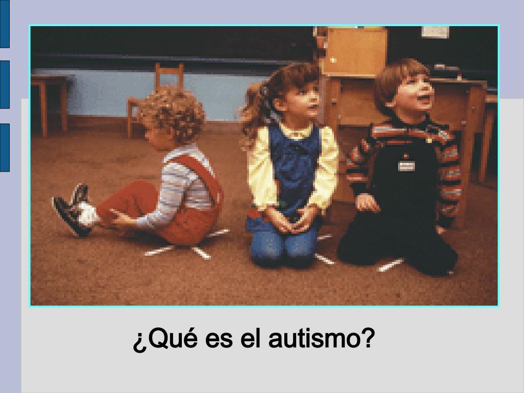 ¿Qué es el autismo?