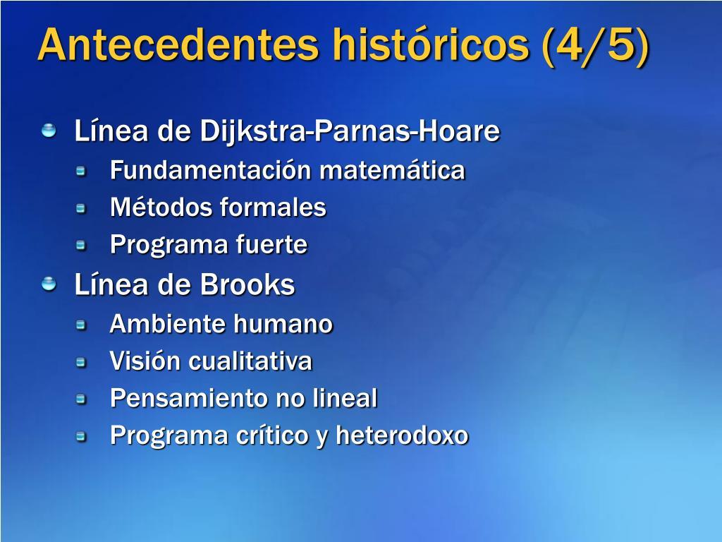 Antecedentes históricos (4/5)