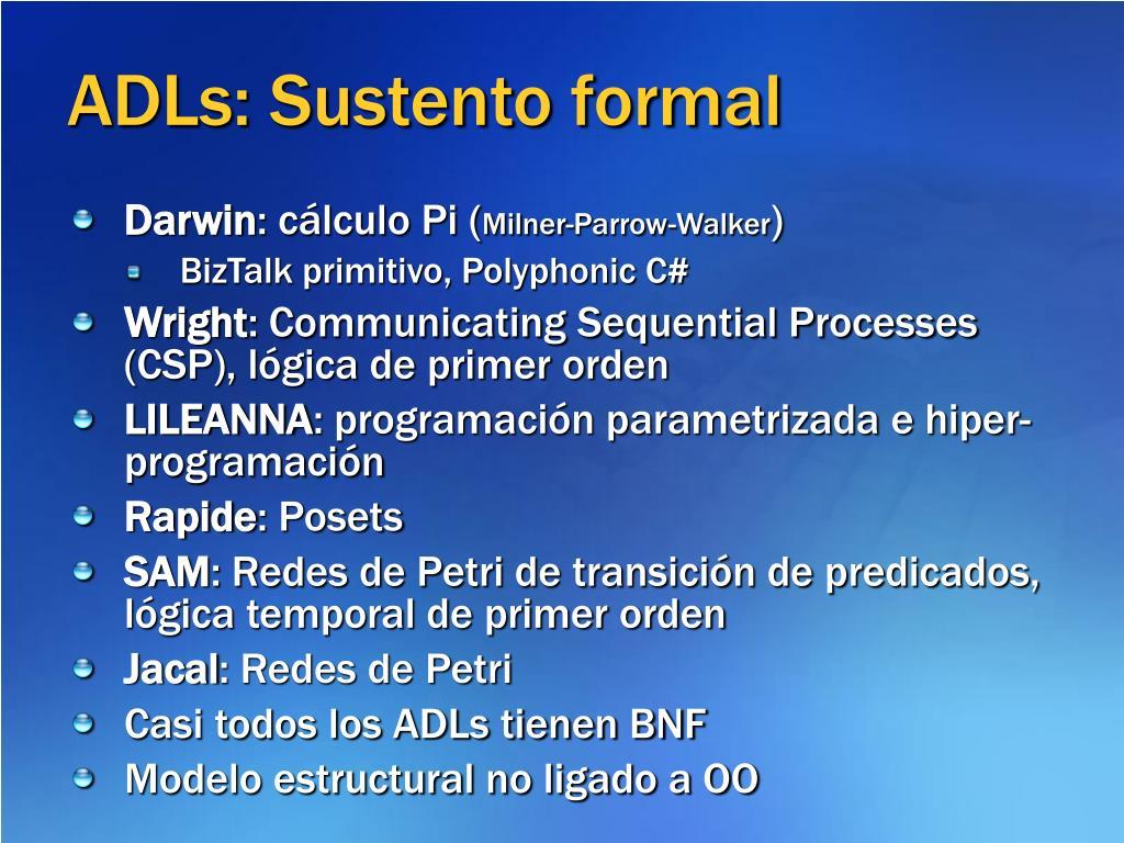 ADLs: Sustento formal