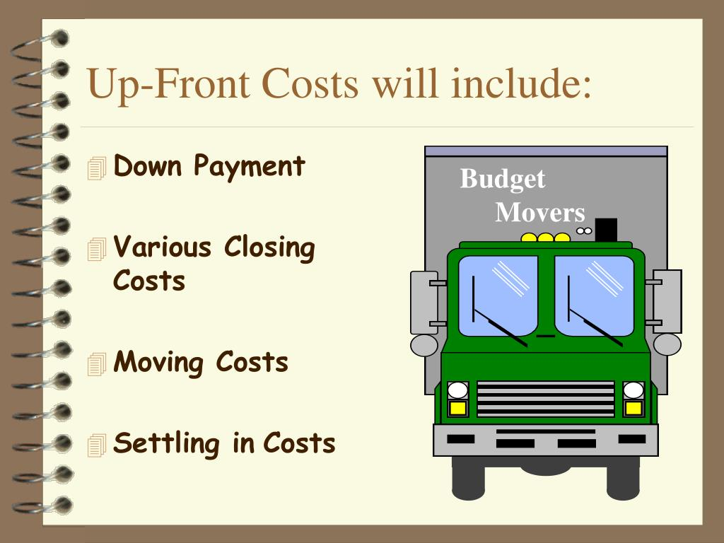 Up-Front Costs will include: