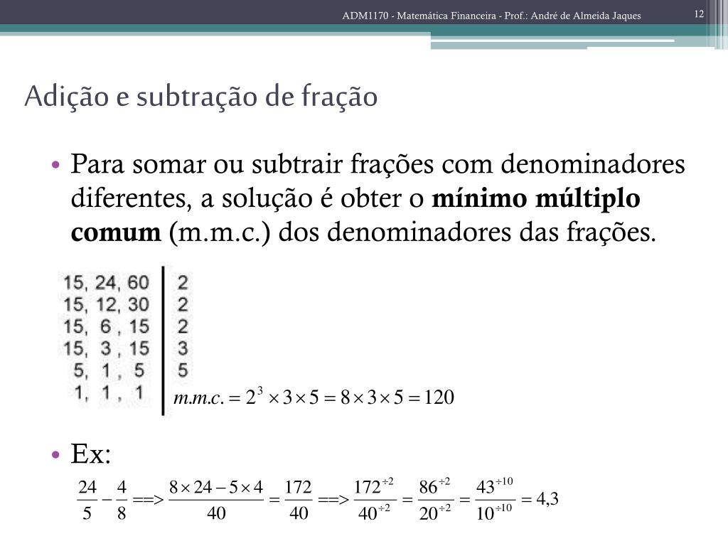 ADM1170 - Matemática Financeira - Prof.: André de Almeida Jaques