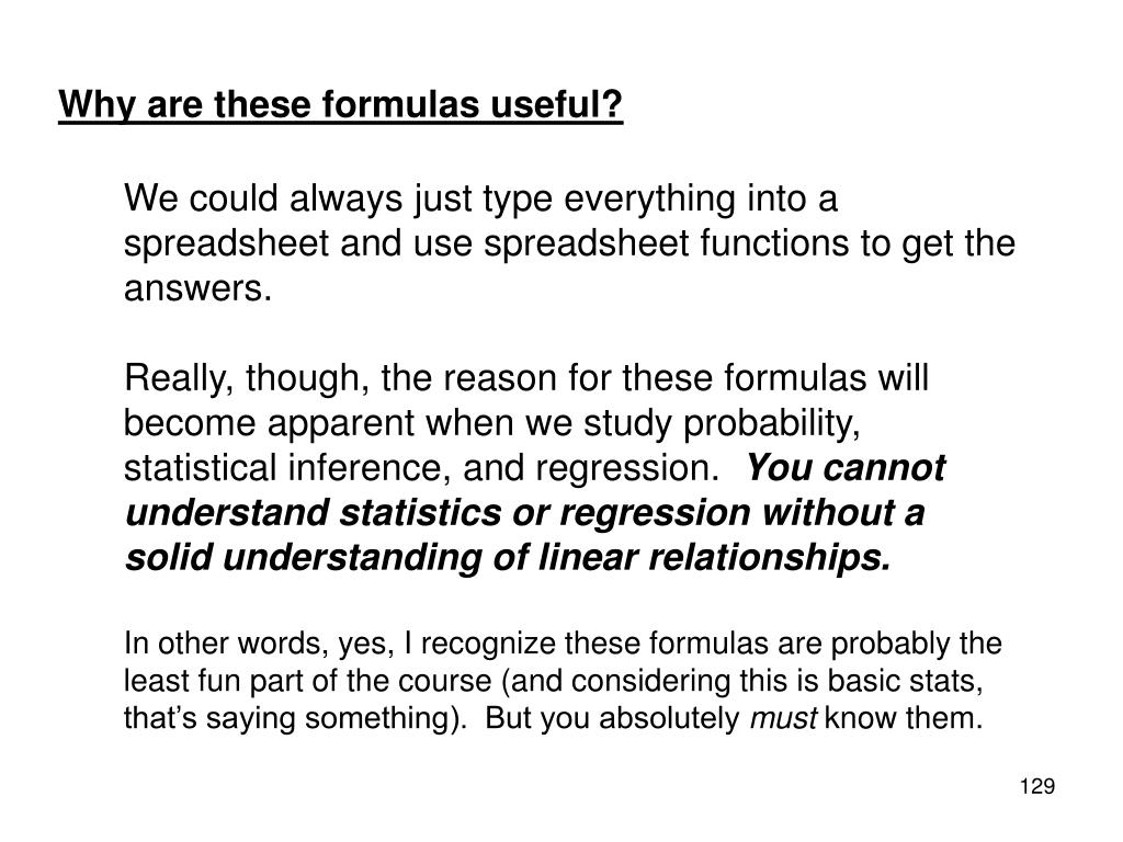 Why are these formulas useful?