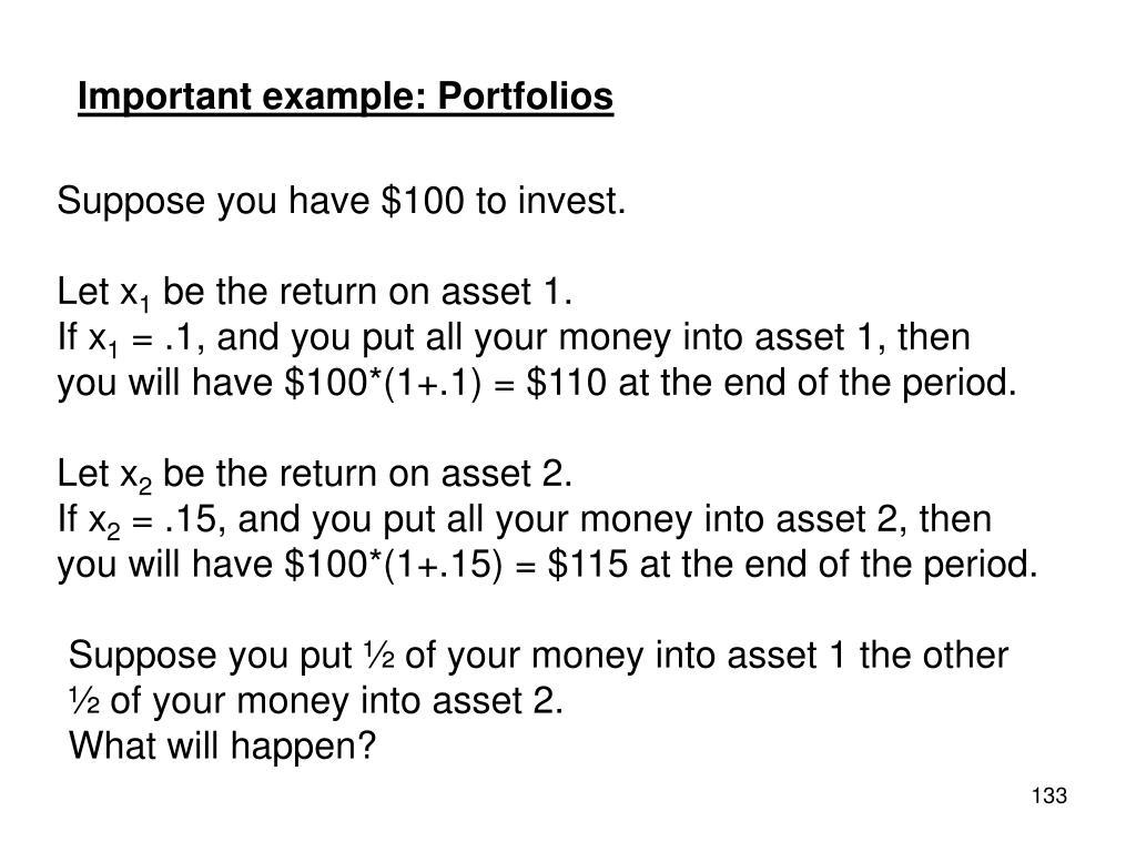 Important example: Portfolios