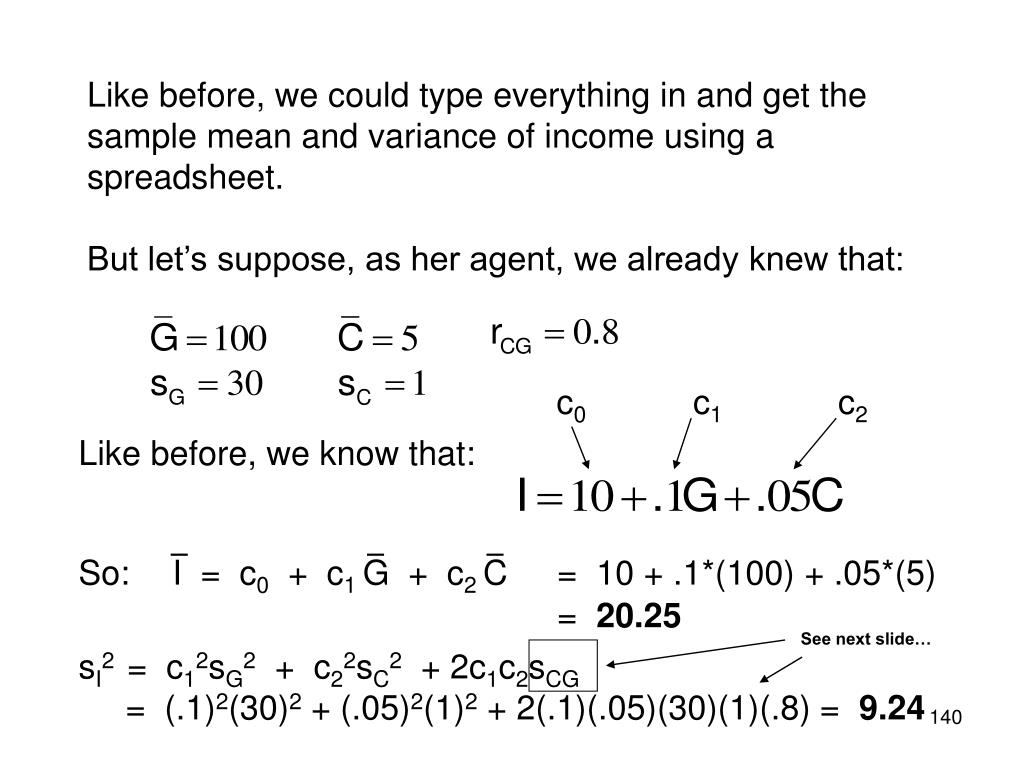 Like before, we could type everything in and get the sample mean and variance of income using a spreadsheet.