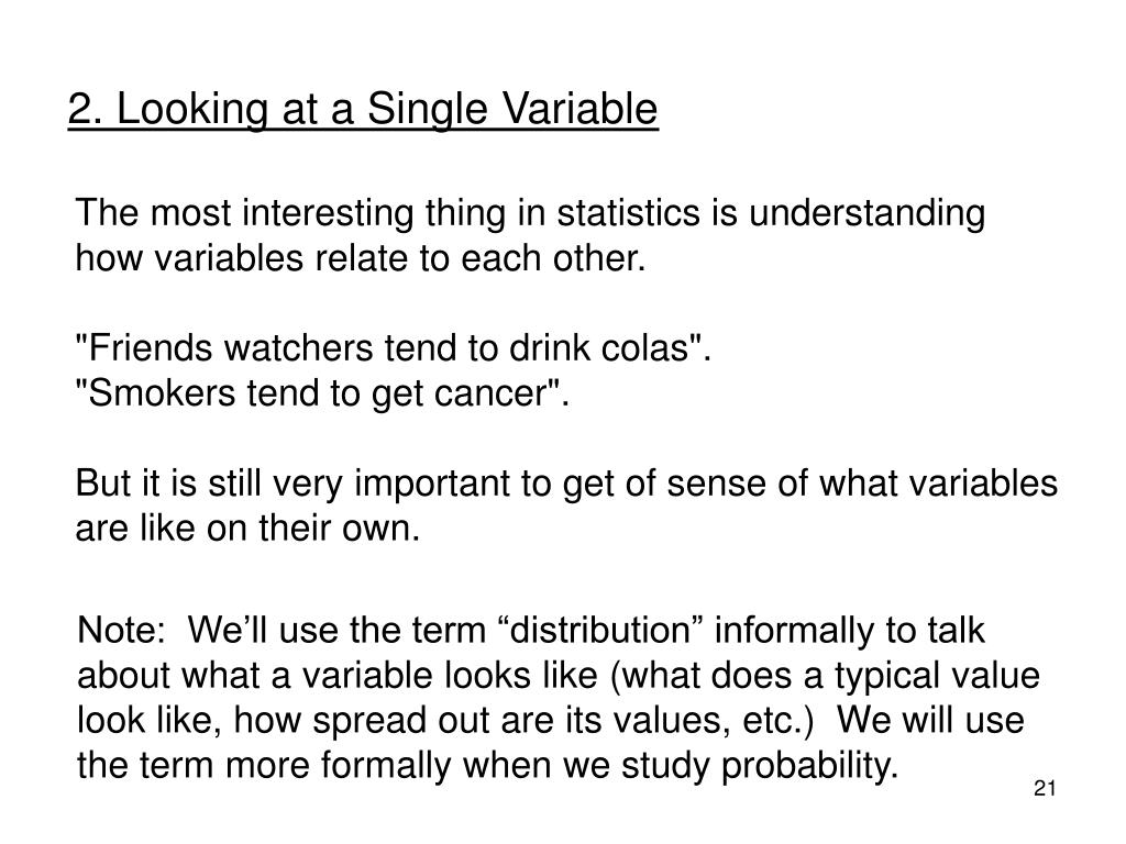 2. Looking at a Single Variable