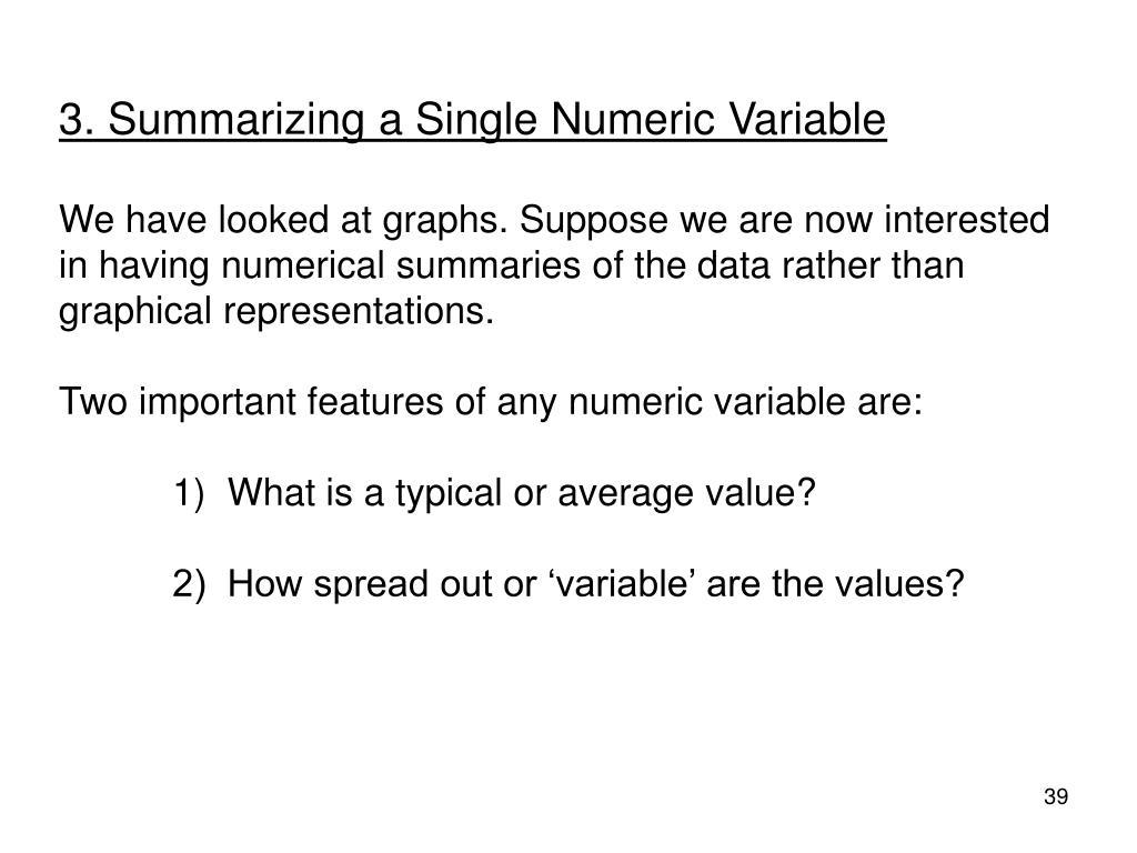 3. Summarizing a Single Numeric Variable