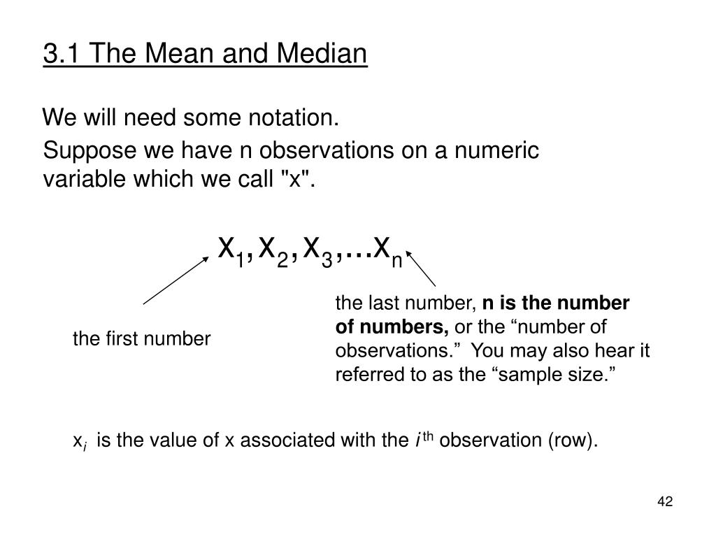 3.1 The Mean and Median