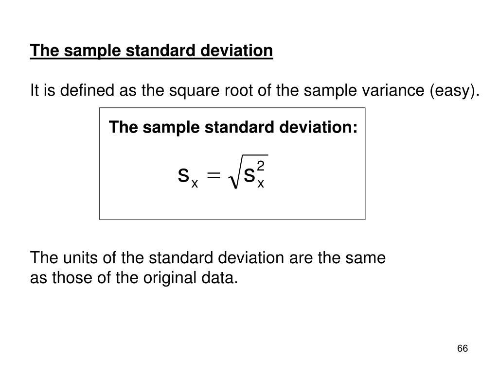 The sample standard deviation