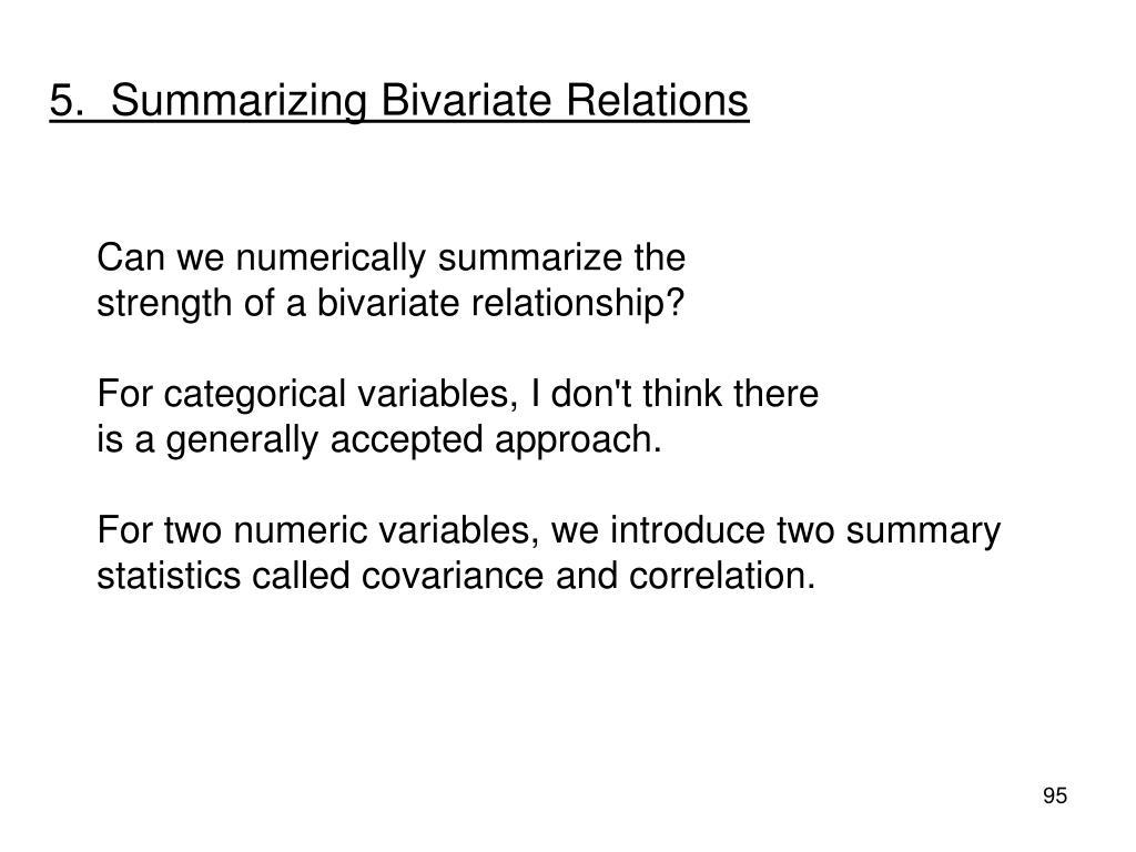 5.  Summarizing Bivariate Relations