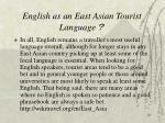 english as an east asian tourist language