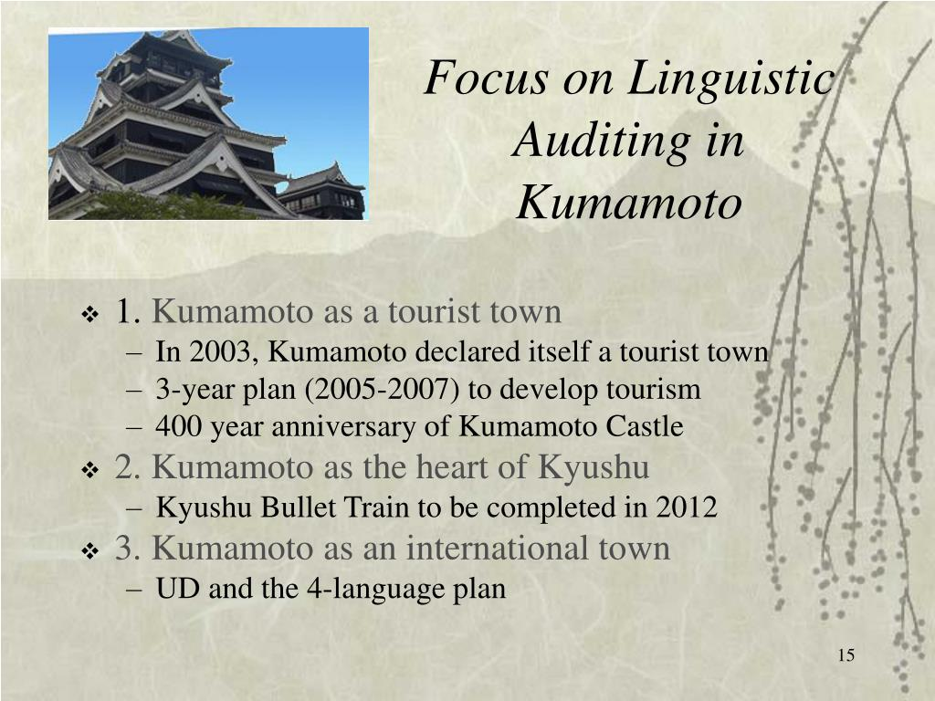 Focus on Linguistic Auditing in Kumamoto