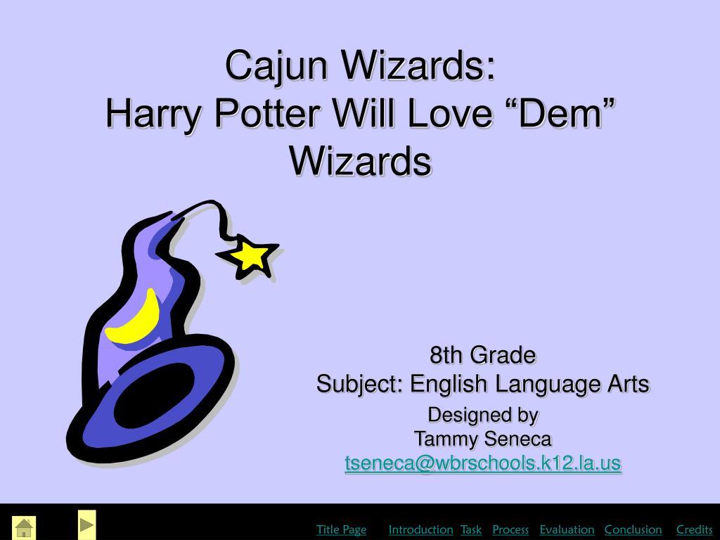 Cajun Wizards: