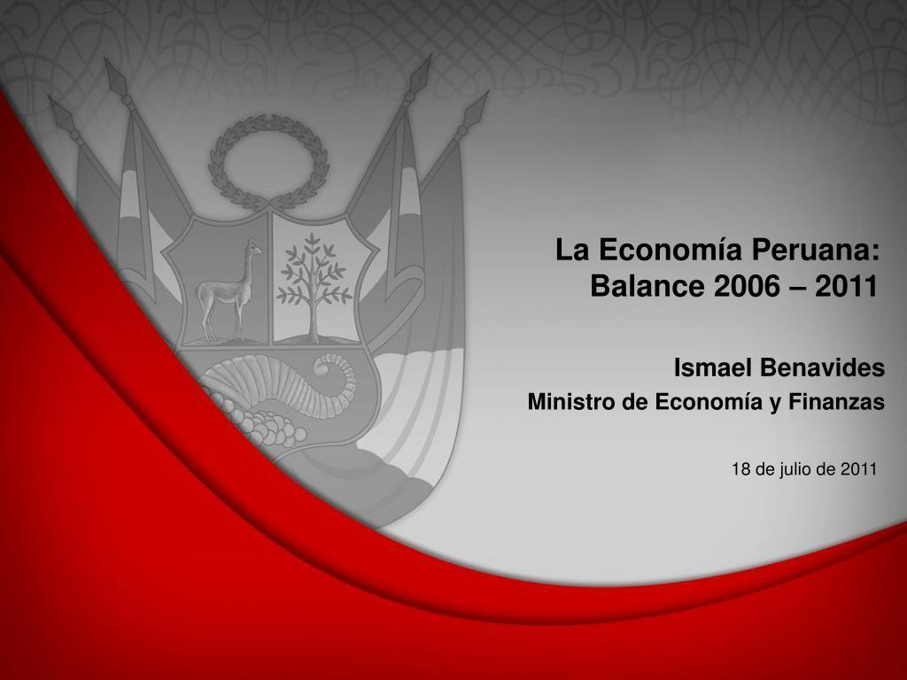 la econom a peruana balance 2006 2011