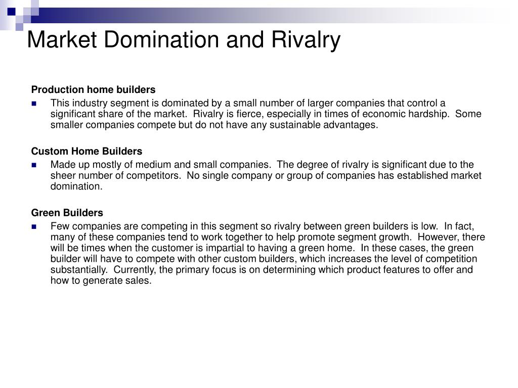 Market Domination and Rivalry