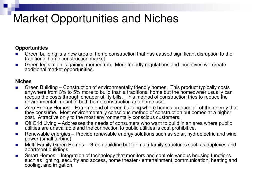 Market Opportunities and Niches