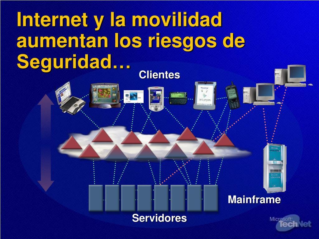 Internet y la movilidad aumentan los riesgos de Seguridad…