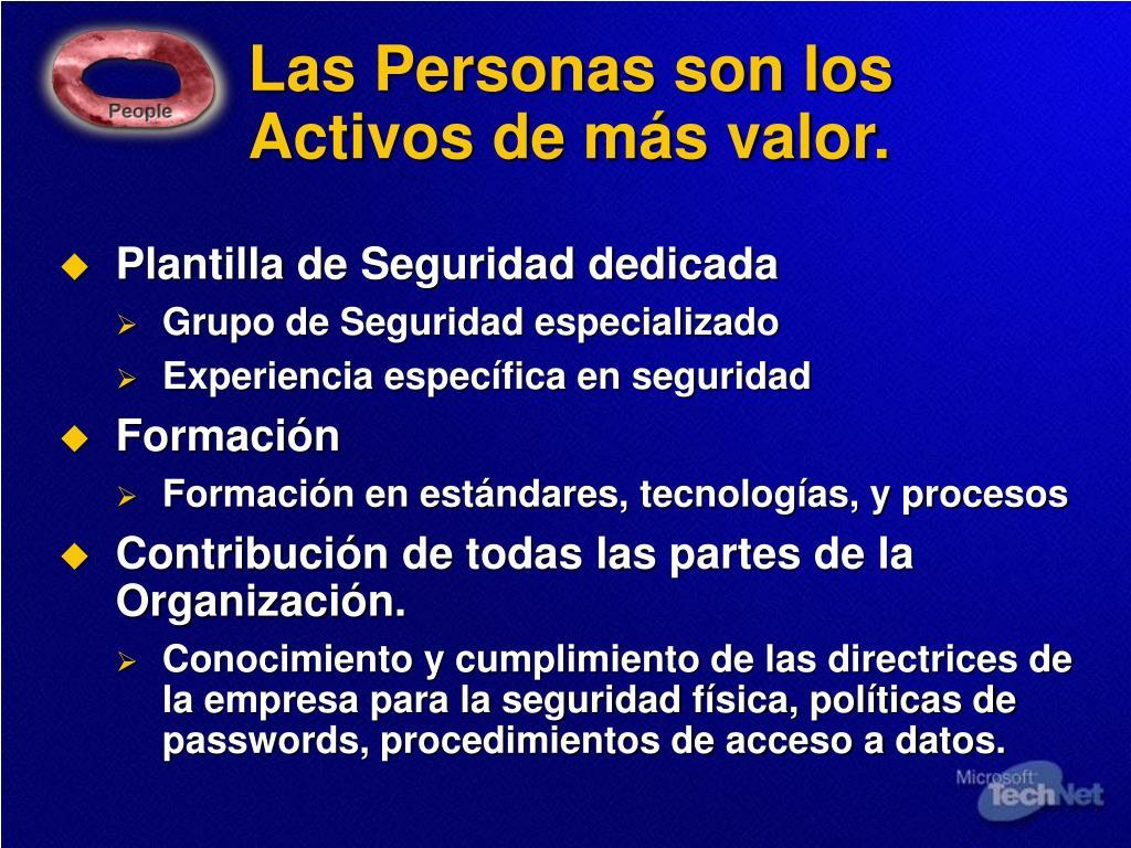 Las Personas son los Activos de más valor.
