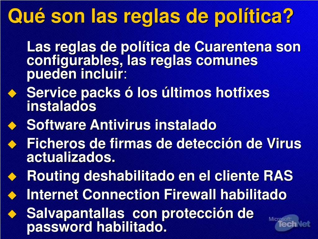 Qué son las reglas de política?