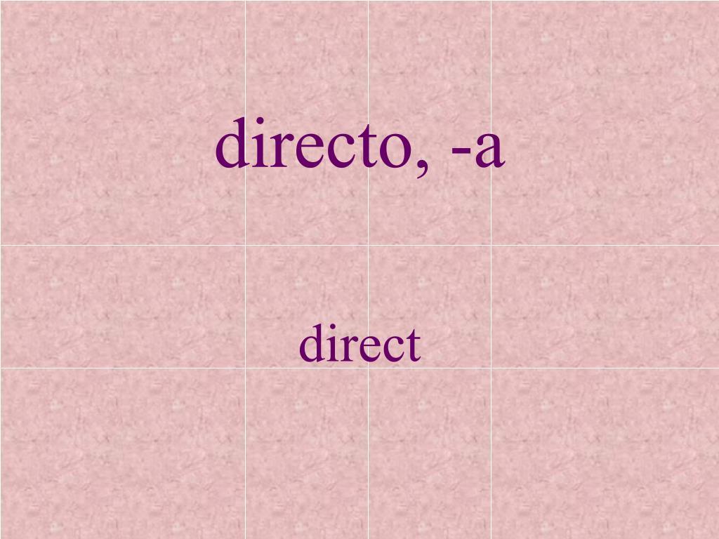 directo, -a