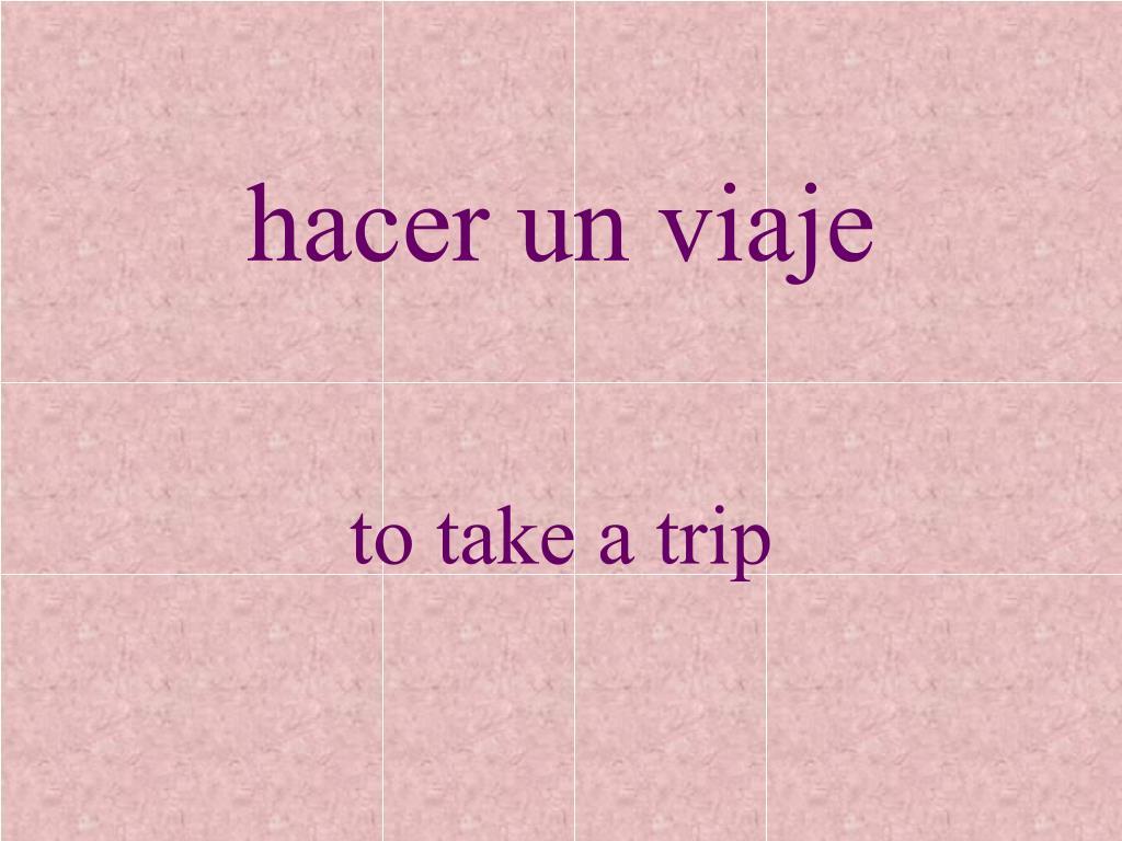 hacer un viaje