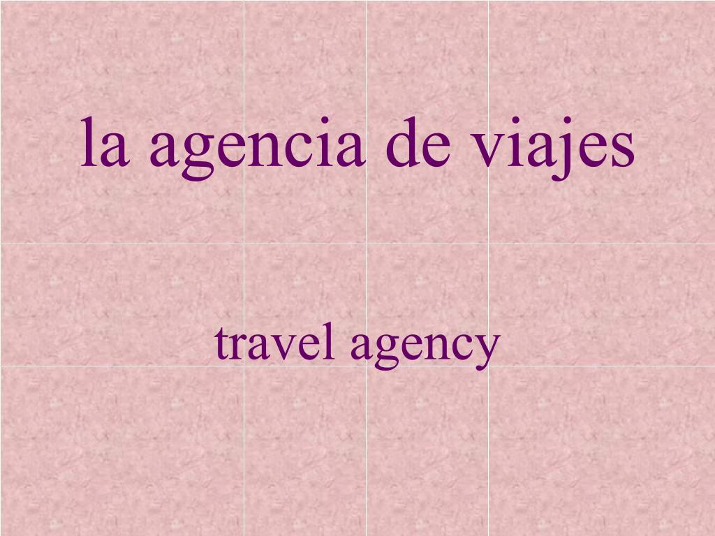 la agencia de viajes