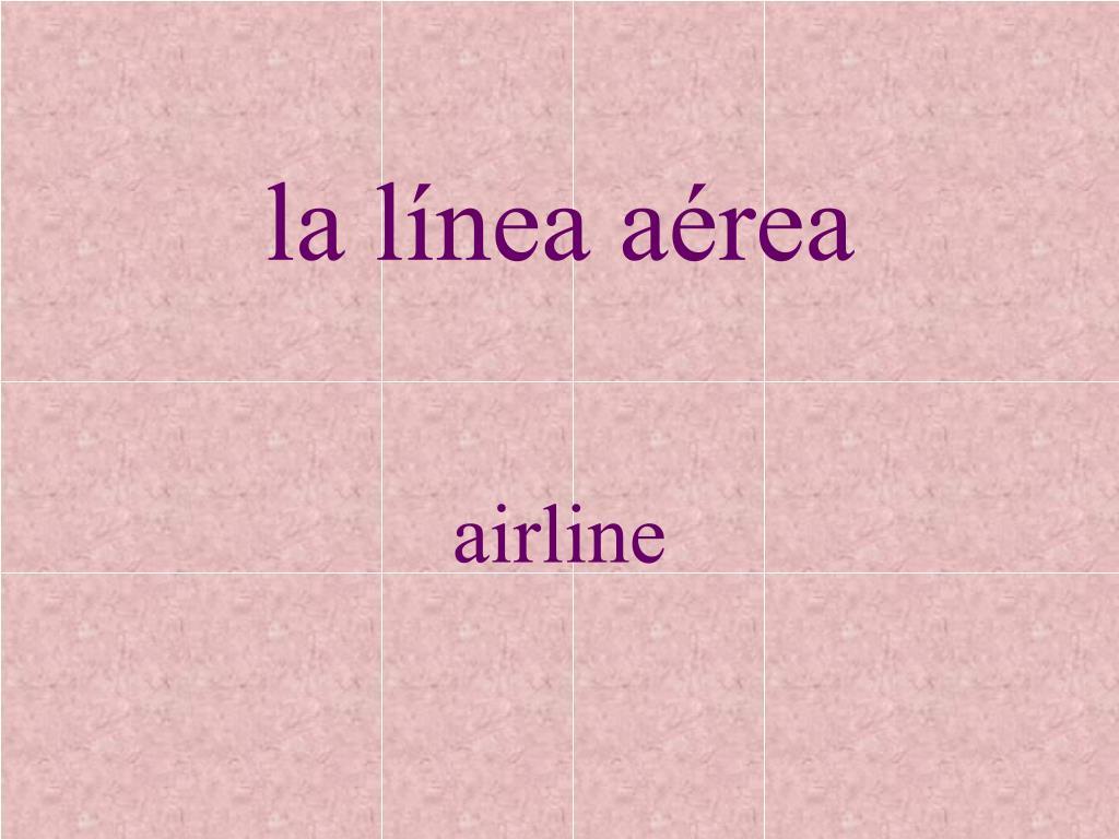 la línea aérea