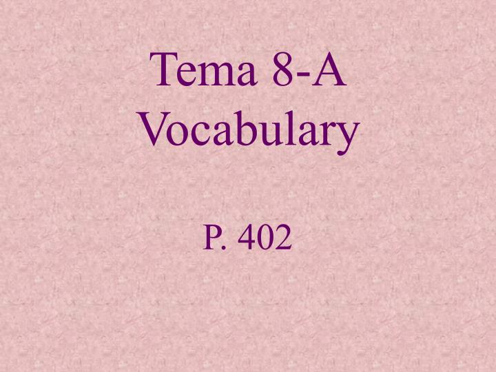 Tema 8 a vocabulary