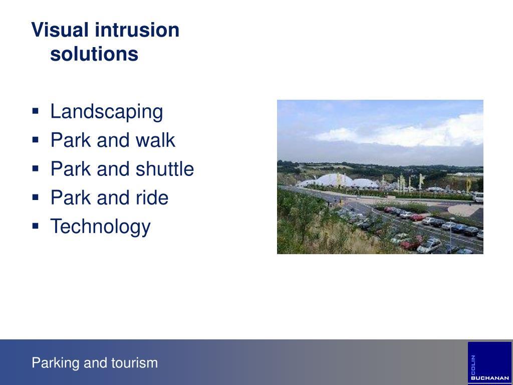 Visual intrusion solutions