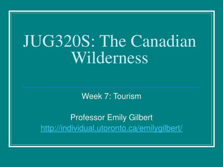 Jug320s the canadian wilderness