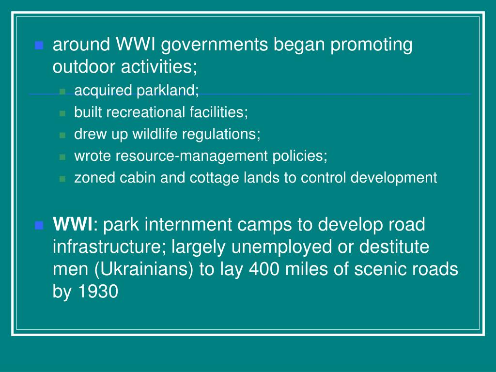 around WWI governments began promoting outdoor activities;