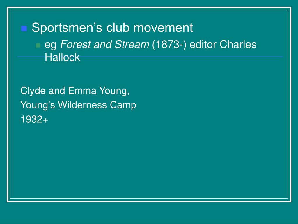 Sportsmen's club movement