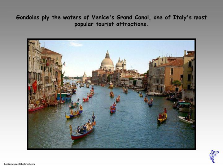 Gondolas ply the waters of venice s grand canal one of italy s most popular tourist attractions