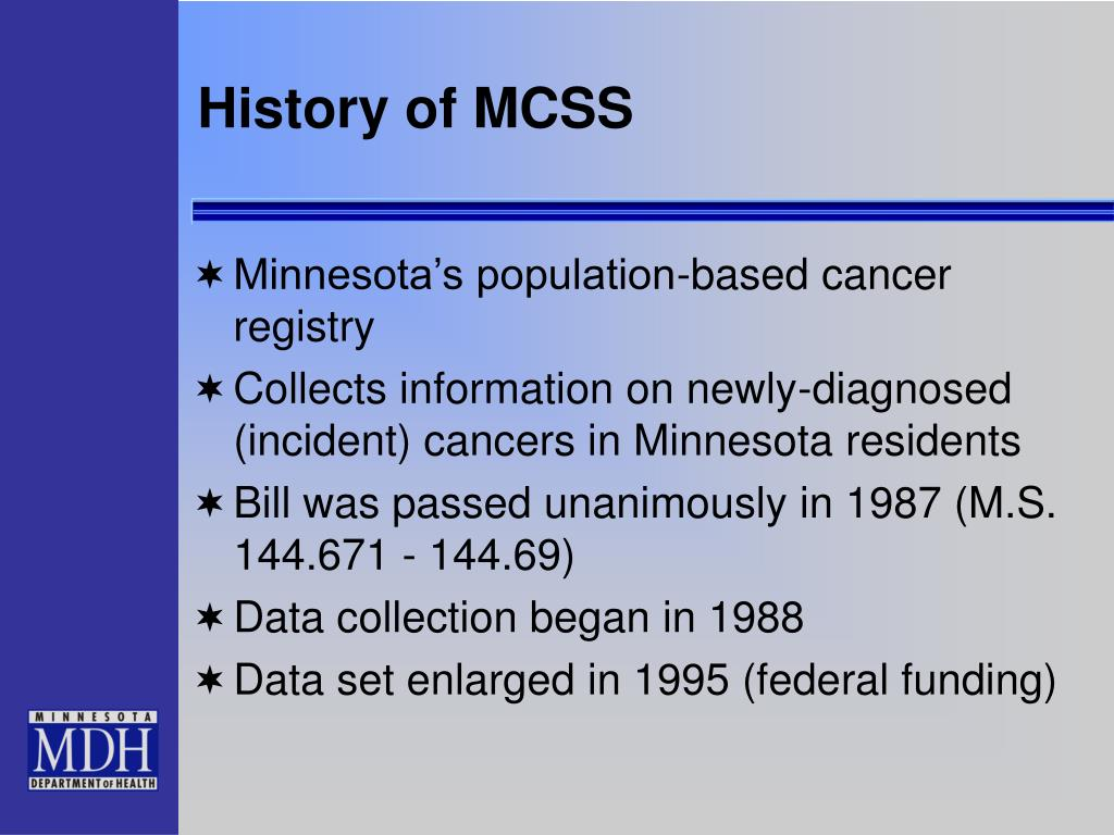 History of MCSS