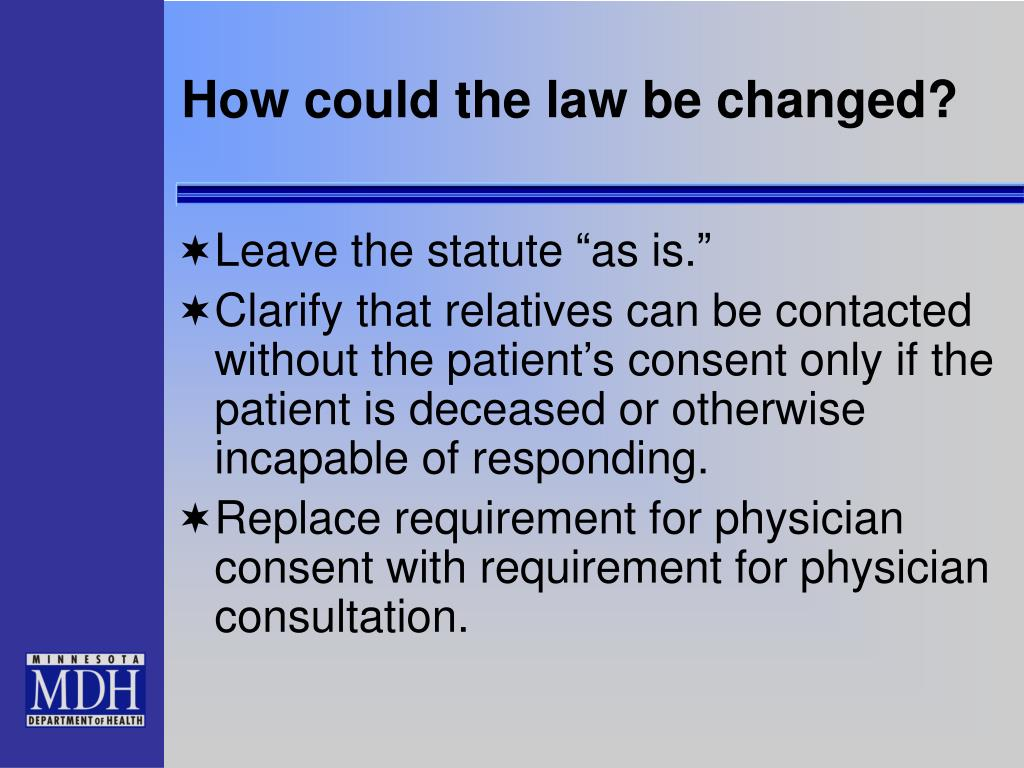 How could the law be changed?