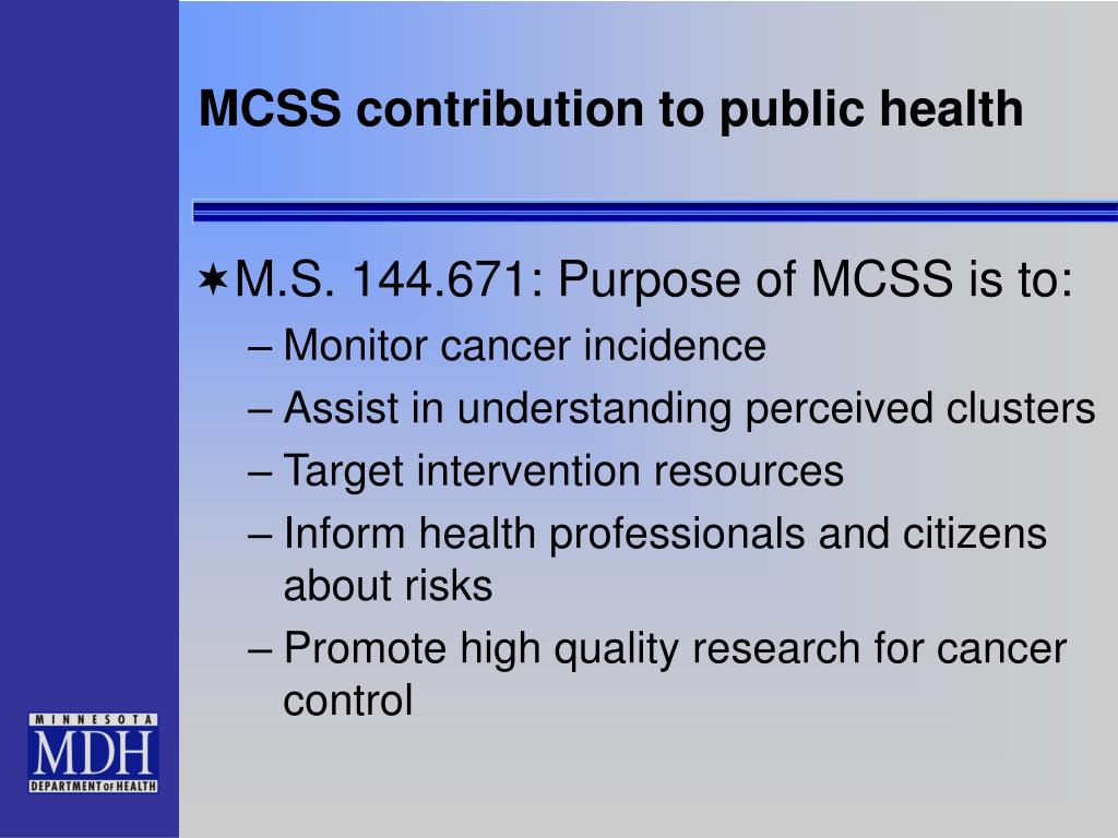 MCSS contribution to public health