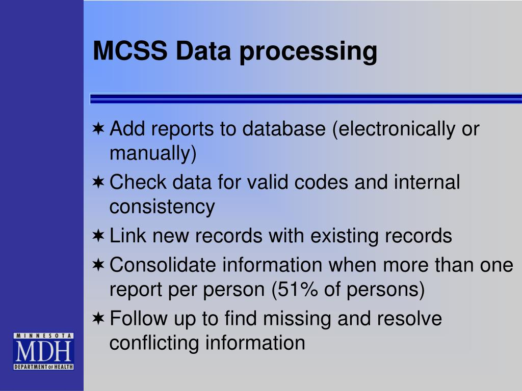 MCSS Data processing