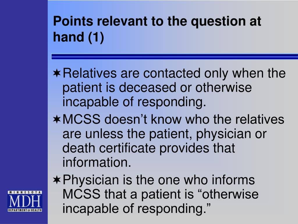 Points relevant to the question at hand (1)