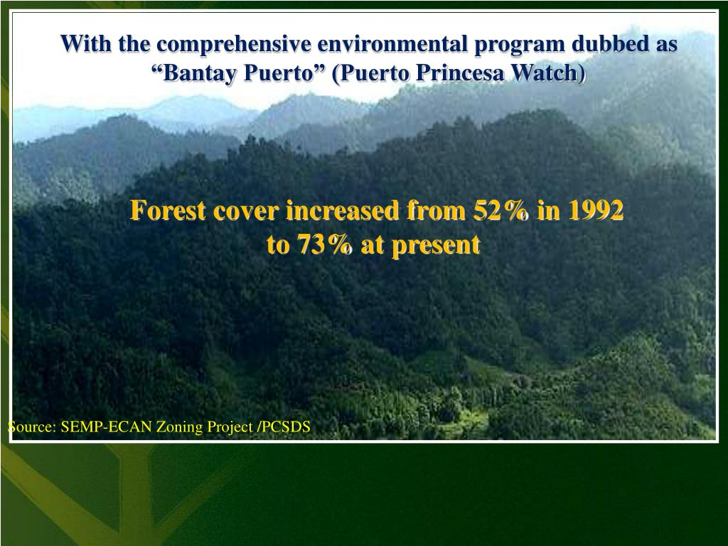 With the comprehensive environmental program dubbed as