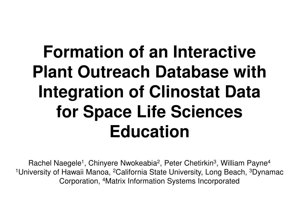Formation of an Interactive Plant Outreach Database with Integration of Clinostat Data for Space Life Sciences Education
