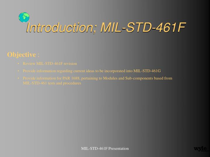 Introduction; MIL-STD-461F