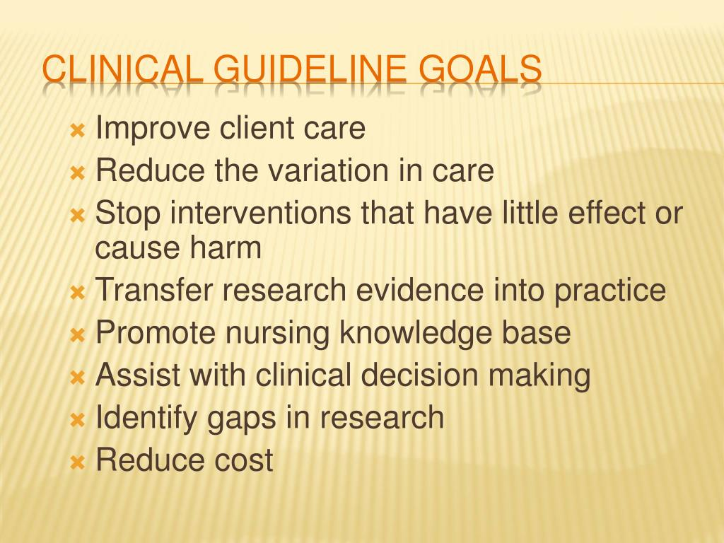 Clinical Guideline Goals