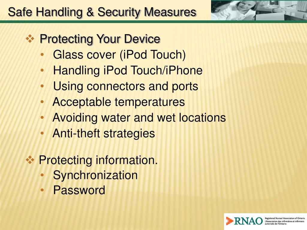 Safe Handling & Security Measures